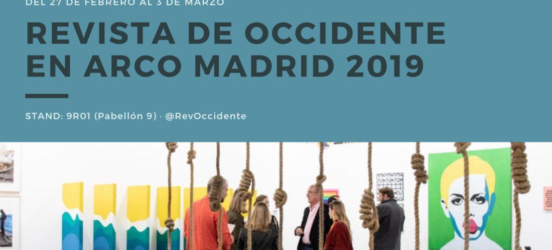 Revista de Occidente, presente un año más en la Feria Internacional de Arte Contemporáneo, ARCO Madrid 2019