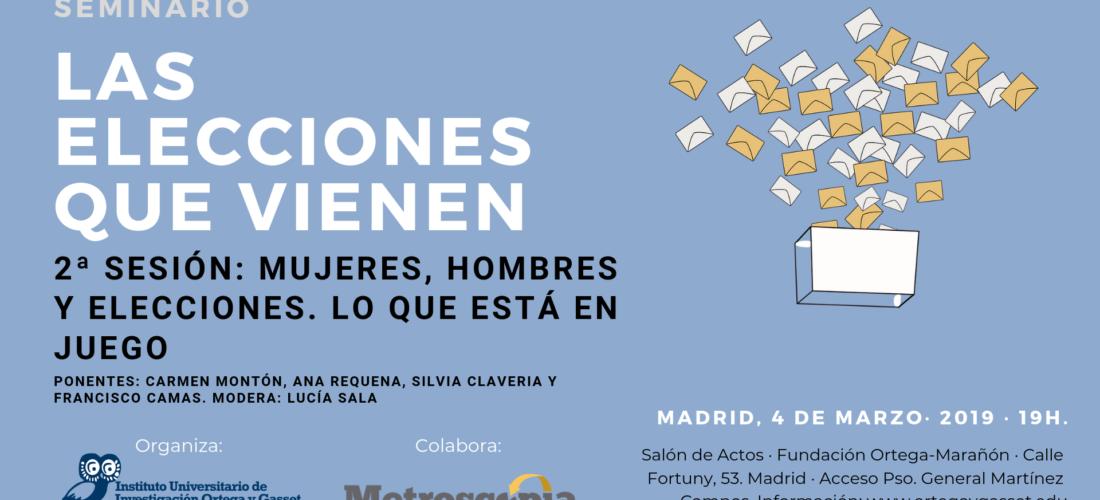 """Segunda sesión del Seminario """"Las elecciones que vienen"""": Mujeres, hombres y elecciones. Lo que está en juego."""
