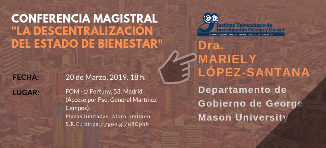 """Conferencia magistral de la profesora Mariely López-Santana: """"La descentralización del Estado de Bienestar"""""""