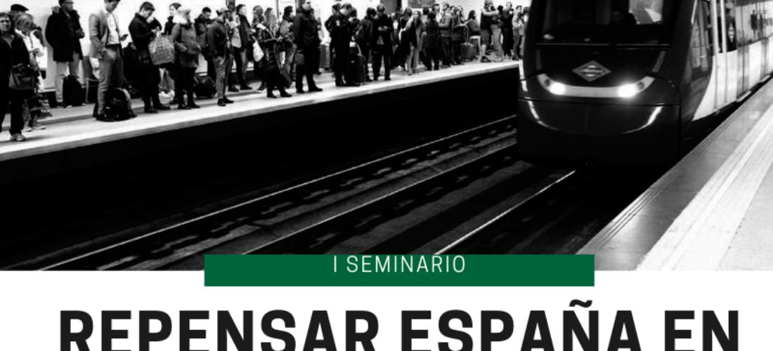 """I Seminario """"Repensar España en tiempos de crisis"""""""