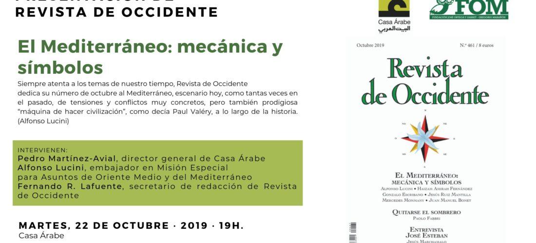Presentación de Revista de Occidente. El mediterráneo: mecánica y símbolos