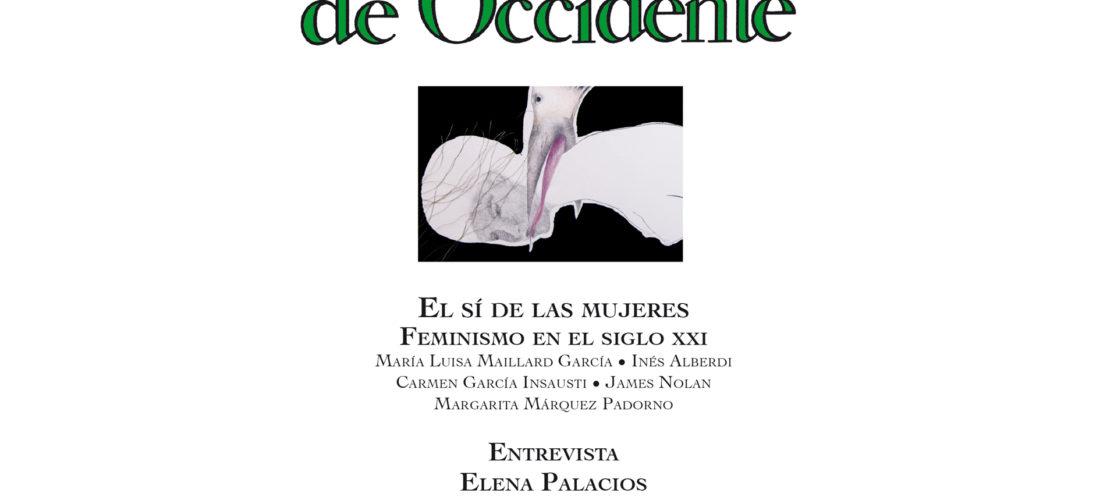 """la Fundacion Ortega-Marañón dedica su número 466 de Revista de Occidente al feminismo del siglo XXI, con el título """"El sí de las mujeres""""."""