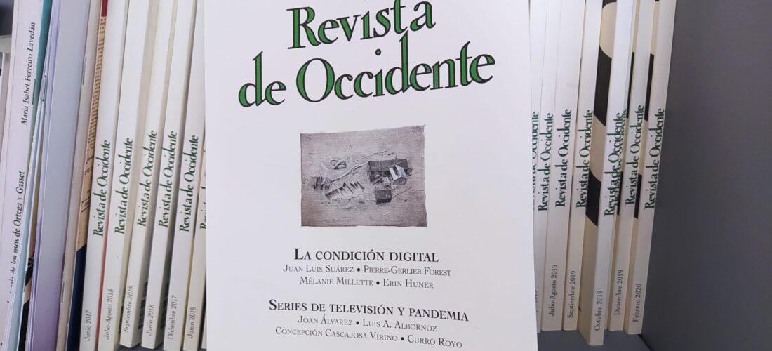 Revista de Occidente nº 472/Septiembre 2020. La condición digital, series de televisión y pandemia.